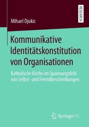 Kommunikative Identitätskonstitution von Organisationen