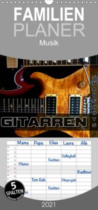 Gitarren Snapshots - Familienplaner hoch (Wandkalender 2021 , 21 cm x 45 cm, hoch)