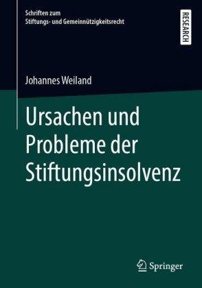 Ursachen und Probleme der Stiftungsinsolvenz