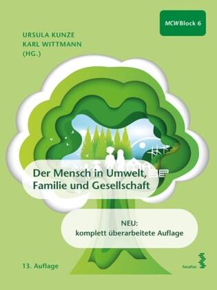 Der Mensch in Umwelt, Familie und Gesellschaft
