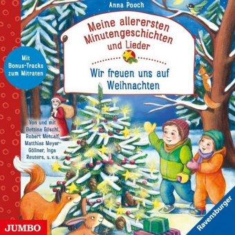 Meine allerersten Minutengeschichten und Lieder: Wir freuen uns auf Weihnachten, Audio-CD