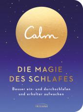 Calm - Die Magie des Schlafes