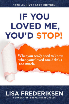 10th Anniversary Edition If You Loved Me, You'd Stop!