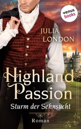 Highland Passion - Sturm der Sehnsucht: Der Lockhart-Clan Band 2