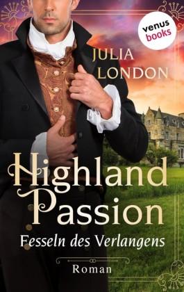 Highland Passion - Fesseln des Verlangens: Der Lockhart-Clan Band 3