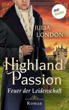Highland Passion - Feuer der Leidenschaft: Der Lockhart-Clan Band 1