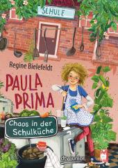 Paula Prima - Chaos in der Schulküche Cover