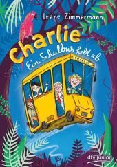 Charlie - Ein Schulbus hebt ab