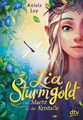 Lia Sturmgold - Die Macht der Kristalle Cover