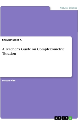 A Teacher's Guide on Complexometric Titration