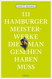111 Hamburger Meisterwerke, die man gesehen haben muss Cover