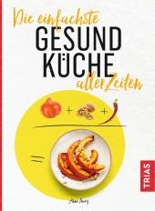 Die einfachste Gesund-Küche aller Zeiten Cover