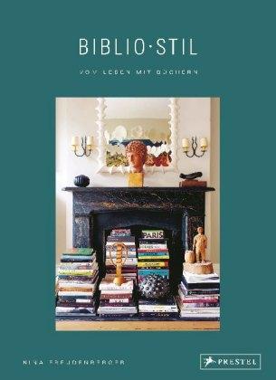 BiblioStil: Vom Leben mit Büchern