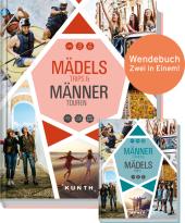 Mädels-Trips & Männer-Touren