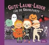 Gute-Laune-Lieder für die Gruselparty, Audio-CD