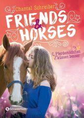 Friends & Horses - Pferdemädchen küssen besser