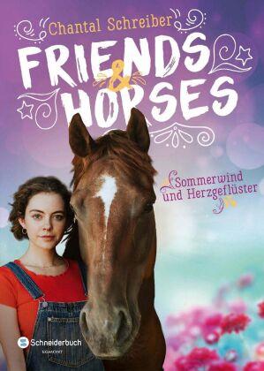Friends & Horses - Sommerwind und Herzgeflüster