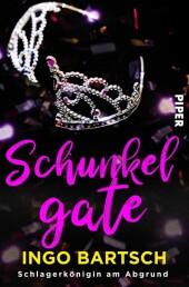 Schunkelgate - Schlagerkönigin am Abgrund