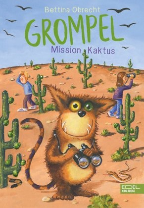 Grompel, Mission Kaktus
