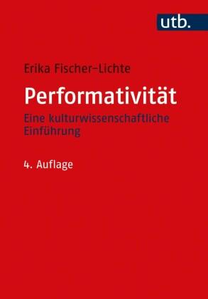 Fischer-Lichte, Erika: Performativität