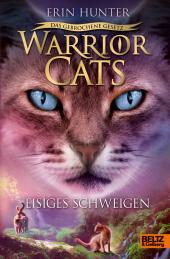 Warrior Cats - Das gebrochene Gesetz - Eisiges Schweigen Cover