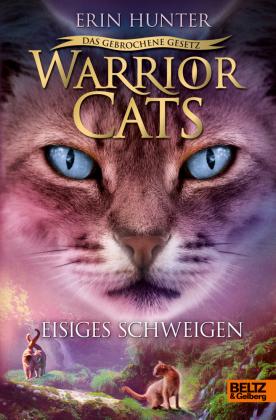 Warrior Cats - Das gebrochene Gesetz - Eisiges Schweigen