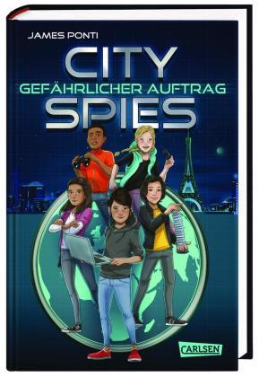 City Spies: Gefährlicher Auftrag