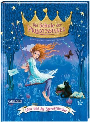 Die Schule der Prinzessinnen: Sina und der Sternenzauber
