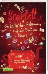 Scarlett: Ein Löffelchen Geheimnis und der Duft von Magie