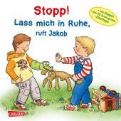 Stopp! Lass mich in Ruhe!, ruft Jakob