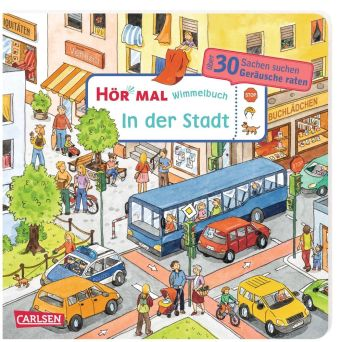 Hör mal: Wimmelbuch: In der Stadt, m. Soundeffekten