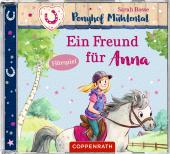 Ponyhof Mühlental - Ein Freund für Anna, Audio-CD