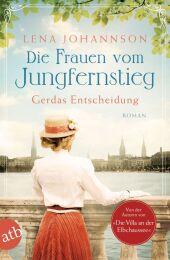 Die Frauen vom Jungfernstieg - Gerdas Entscheidung