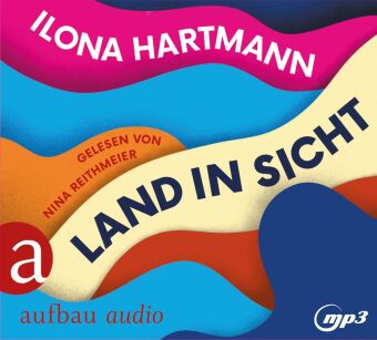 Land in Sicht, 1 Audio-CD, MP3