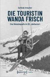 Die Touristin Wanda Frisch