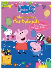 Peppa Pig: Mein buntes Partybuch