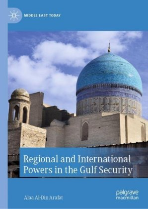 Regional and International Powers in the Gulf Security