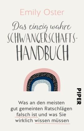 Das einzig wahre Schwangerschafts-Handbuch