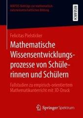 Mathematische Wissensentwicklungsprozesse von Schülerinnen und Schülern