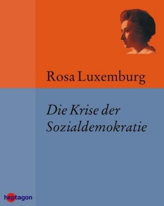 Die Krise der Sozialdemokratie (Junius-Broschüre)