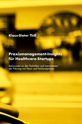 Praxismanagement-Insights für Healthcare-Startups