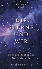 Die Sterne und wir