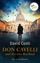 Don Cavelli und der tote Kardinal: Die erste Mission