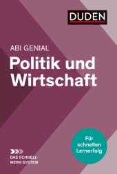 Abi genial Politik und Wirtschaft: Das Schnell-Merk-System