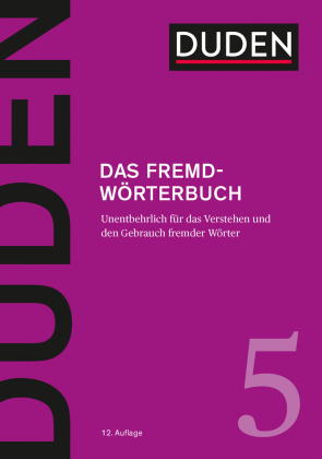 Der Duden Band 5: Das Fremdwörterbuch