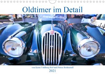 Oldtimer im Detail von Karin Vahlberg Ruf und Petrus Bodenstaff (Wandkalender 2021 DIN A4 quer)