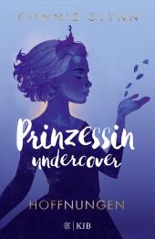 Prinzessin undercover - Hoffnungen Cover