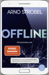 Offline - Du wolltest nicht erreichbar sein. Jetzt sitzt du in der Falle. Cover