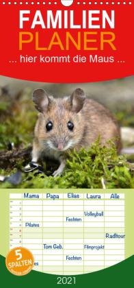 ... hier kommt die Maus ... - Familienplaner hoch (Wandkalender 2021 , 21 cm x 45 cm, hoch)