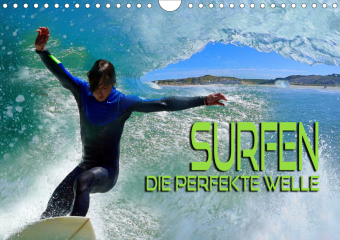 Surfen - die perfekte Welle (Wandkalender 2021 DIN A4 quer)